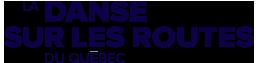 Partenaire La danse sur les routes du Québec